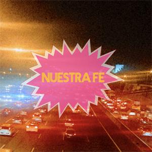 Nuestra Fe by Fate Pagliaro