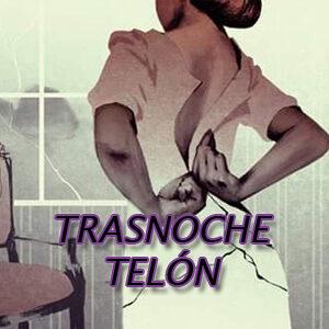 Trasnoche Telón